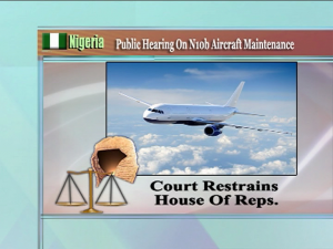 ABUJA COURT RESTRAINS HOUSE OF REPS OVER