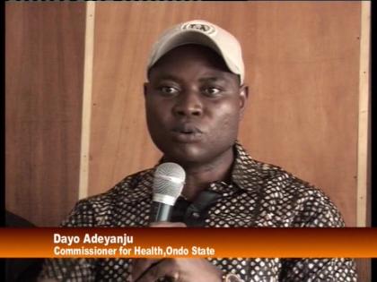 Dr. Dayo Adeyanju Commissioner for Health Ondo State