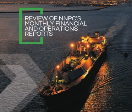 Review of NNPC Monthly Financial and Operations Reports – NEITI