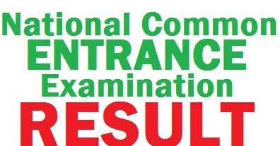 2017 National Common Entrance Examination (NCEE) Result Released By Federal Government