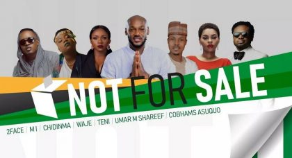 Tuface, MI, Chidinma release  song 'Not For Sale' Ahead of 2019 Election