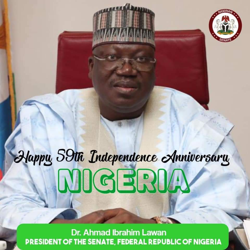 President of the Senate, Dr. Ahmad Lawan's Independence Anniversary Message